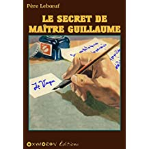 Le secret de Maître Guillaume