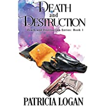 Death and Destruction (The Death and Destruction series Book 1) (English Edition)