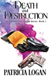 Death and Destruction (The Death and...