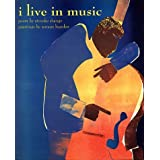 I Live in Music by Ntozake; Edited By Linda Sunshine, Illustrated by Paintings By Romare Bearden Shange (1994-08-02)