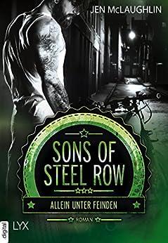 Sons of Steel Row - Allein unter Feinden von [McLaughlin, Jen]