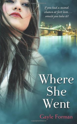 Where She Went: Written by Gayle Forman, 2011 Edition, Publisher: Doubleday Childrens [Paperback]