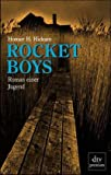 Rocket Boys - Homer H. Hickam
