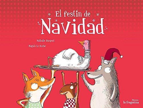 El festín de Navidad/ The Christmas feast