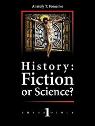 History: Fiction or Science? Chronology 1 (English Edition)