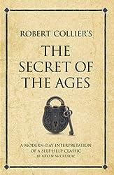 Robert Collier's Secret of the Ages (Infinite Success)