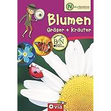Naturdetektive: Blumen, Gräser & Kräuter: Wissen und Beschäftigung für kleine Naturforscher ab 6 Jahren