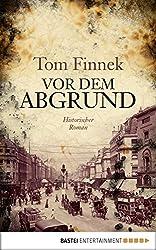 Vor dem Abgrund: Historischer Roman (Klassiker. Historischer Roman. Bastei Lübbe Taschenbücher)