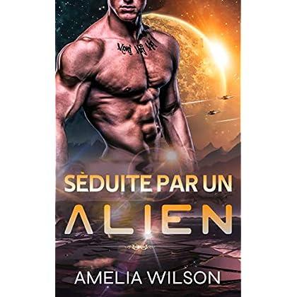 Séduite Par Un Alien (Série Enlèvement Sensuel)
