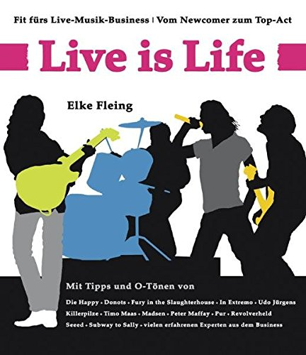 Live is Life: Fit fürs Live-Musik-Business