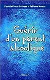 Guérir d'un parent alcoolique