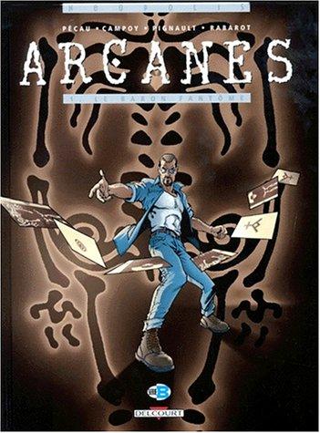 Arcanes, tome 1 : Le Baron fantôme