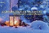 Lichterstrahlen im Advent: Der besondere Adventskalender