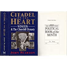 Citadel Of The Heart: Winston And The Churchill Dynasty