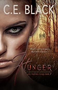 Hunger (Jane Thornton Book 1) (English Edition) par [Black, C.E.]