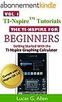 The TI-Nspire for Beginners (TI-Nspir...