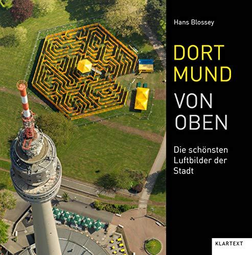 Dortmund von oben: Die schönsten Luftbilder der Stadt