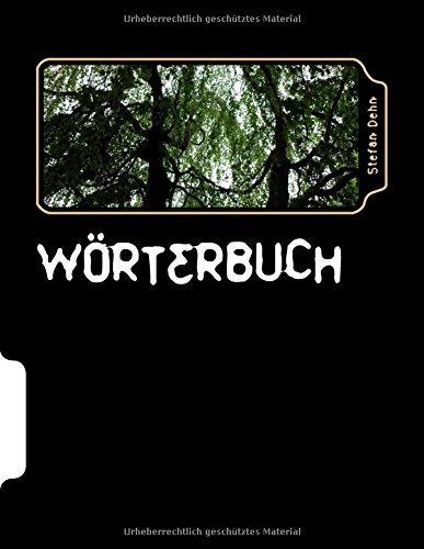 Wörterbuch by Stefan Dehn (2016-01-25)