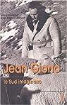 Jean Giono : Le Sud imaginaire par Durand