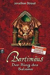 Bartimäus - Der Ring des Salomo (Die BARTIMÄUS-Reihe, Band 4)