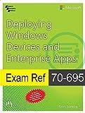 Exam Ref 70-695: Deploying Windows Devices And Enterprise Apps [Paperback] [Jan 01, 2016] SVIDERGOL