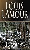 Guns of the Timberlands: A Novel (English Edition)