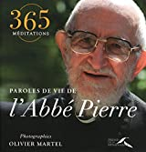 PAROLES DE VIE DE ABBE PIERRE