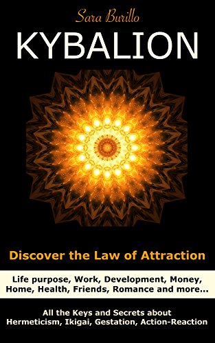 kybalion-discover-the-law-of-attraction-life-purpose-work-development-money-home-health-friends-roma
