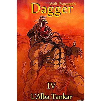 Dagger 4 - L'alba Tankar