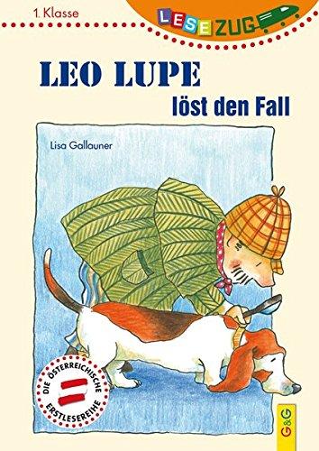 LESEZUG/1. Klasse: Leo Lupe löst den Fall
