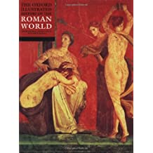 The Oxford Illustrated History of the Roman World by John Boardman (Editor) › Visit Amazon's John Boardman Page search results for this author John Boardman (Editor), Jasper Griffin (Editor) (18-Jan-2001) Paperback