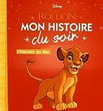 le roi lion l histoire du film