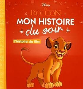 """Afficher """"Mon histoire du soir<br /> Le roi lion"""""""