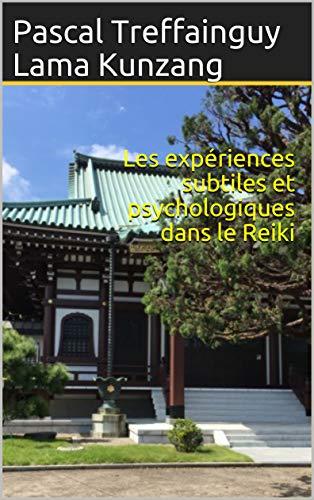 Couverture du livre Les expériences subtiles et psychologiques dans le Reiki