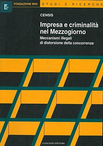 Impresa e criminalita' nel Mezzogiorno.
