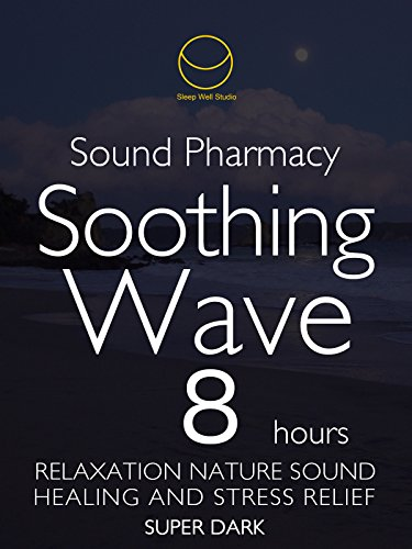 sound-phamacy-soothing-wave-8-hours-super-dark-relaxation-nature-sound-healing-and-stress-relief-sup