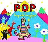 Pop et la baguette magique / Alex Sanders, Pierrick Bisinski   Sanders, Alex (1954-....). Auteur