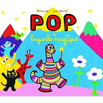 Pop et la baguette magique