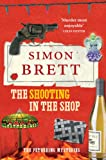 The Shooting in the Shop (The Fethering Mysteries, Band 11)