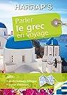 Parler le grec en voyage par Collectif
