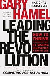 Leading the Revolution by Gary Hamel (2002-07-30)