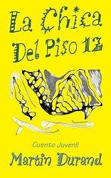 La Chica Del Piso 12 (English Edition)