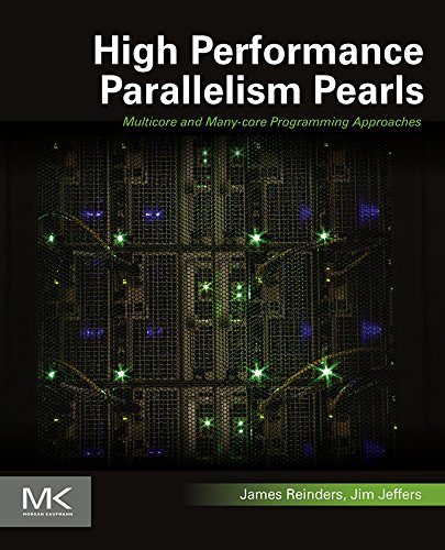 high-performance-parallelism-pearls-volume-one-multicore-and-many-core-programming-approaches