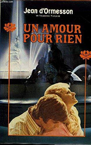 Un Amour Pour Rien [Pdf/ePub] eBook