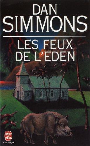 Les Feux de l'éden par D. Simmons