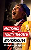 Best Books For Youths - National Youth Theatre Monologues: 75 Speeches for Auditions Review