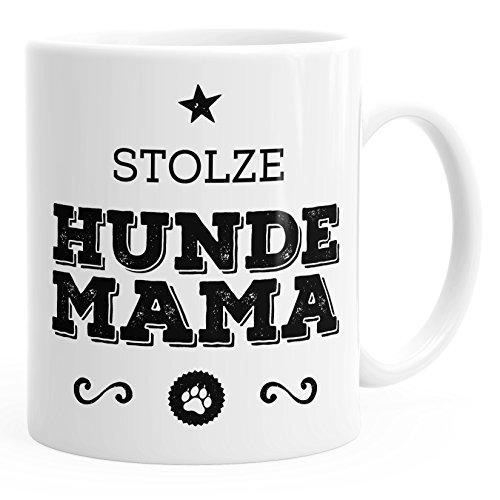 MoonWorks Kaffee-Tasse Stolze Hunde Mama Hunde Besitzerin Hundebesitzerin weiß Unisize