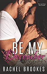 Be My December (The Crawford Brothers Book 1)