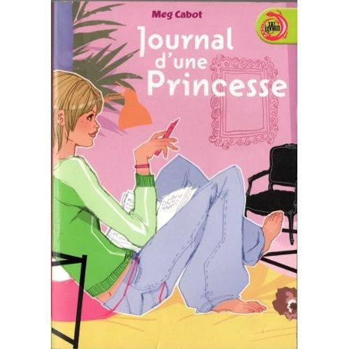 Journal d'une princesse (1) : Journal d'une princesse