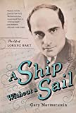Image de A Ship Without A Sail: The Life of Lorenz Hart (English Edition)